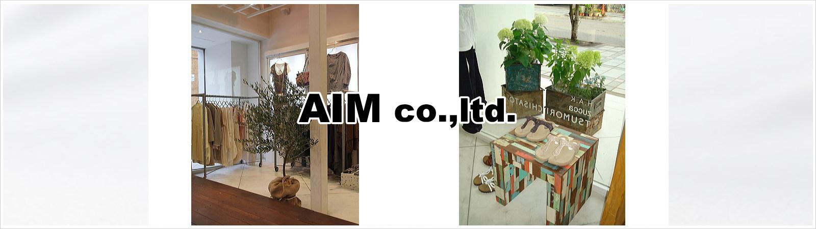 有限会社AIM(アイム)|愛知県岡崎市を拠点にファッションブランド商品の販売及び通信販売をしています。